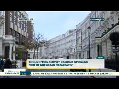 English press actively discusses upcoming visit of Nursultan Nazarbayev - Kazakh TV