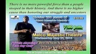 "Movie: ""200 Years of Black Memphis History"" Movie Trailer"
