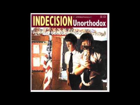 Indecision – Unorthodox (FULL ALBUM 1996)