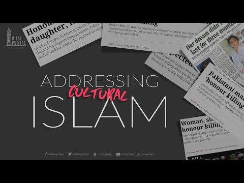 Addressing Cultural Islam - Dr. Bilal Philips [HD]
