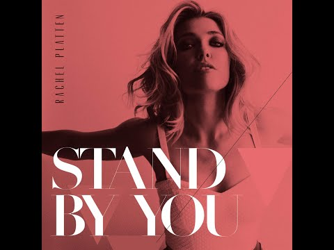 Rachel Platten Stand By You 2 Hour Loop