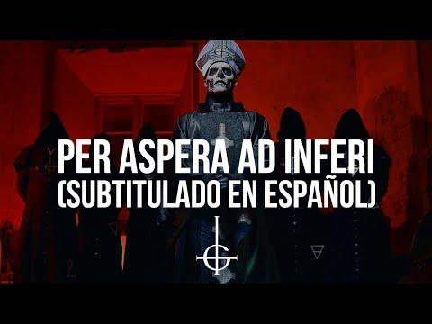Ghost - Per Aspera Ad Inferi (Subtitulado en Español)