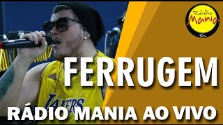 🔴 Radio Mania - Ferrugem - Som do Tambor