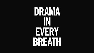 2018-19 Drama in Every Breath TV Spot