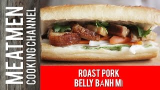 Roast Pork Belly Bánh Mì