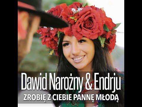 Dawid Narożny - Zrobię z ciebie pannę młodą! (Łobiecuje, Łobiecuje) - & Endrju