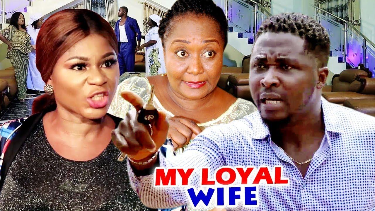 Download MY LOYAL WIFE SEASON 1&2 FULL NEW MOVIE  (DESTINY ETIKO) 2020 LATEST NIGERIAN NOLLYWOOD MOVIE