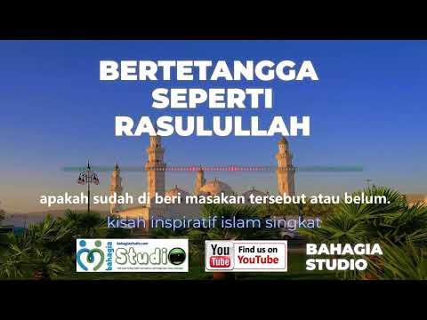 Bertetangga Ala Rasulullah 🙏 (Kisah Inspiratif Islam Singkat👍)