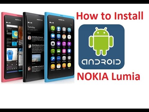 How To Install Android 7.0 Nougat On Nokia Lumia Phones