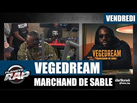 Youtube: Planète Rap – Vegedream«Marchand de Sable» #Vendredi