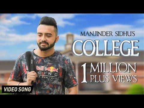 LATEST PUNJABI SONG 2018 || COLLEGE || MANJINDER SIDHU || DESI SWAG RECORDS