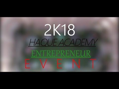 HAQUE ACADEMY BUSINESS EVENT 2K18