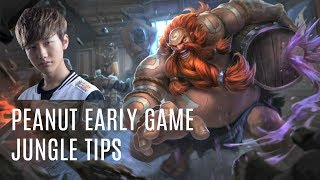 SKT T1 Peanut - Early Game Jungle Tips | Matching The Enemy Jungler