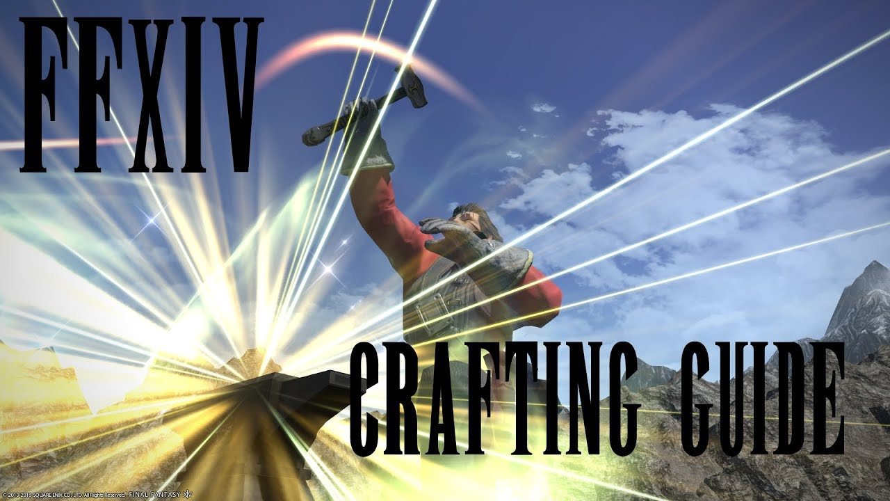 FF14 Crafting Tutorial : How to Achieve High Quality