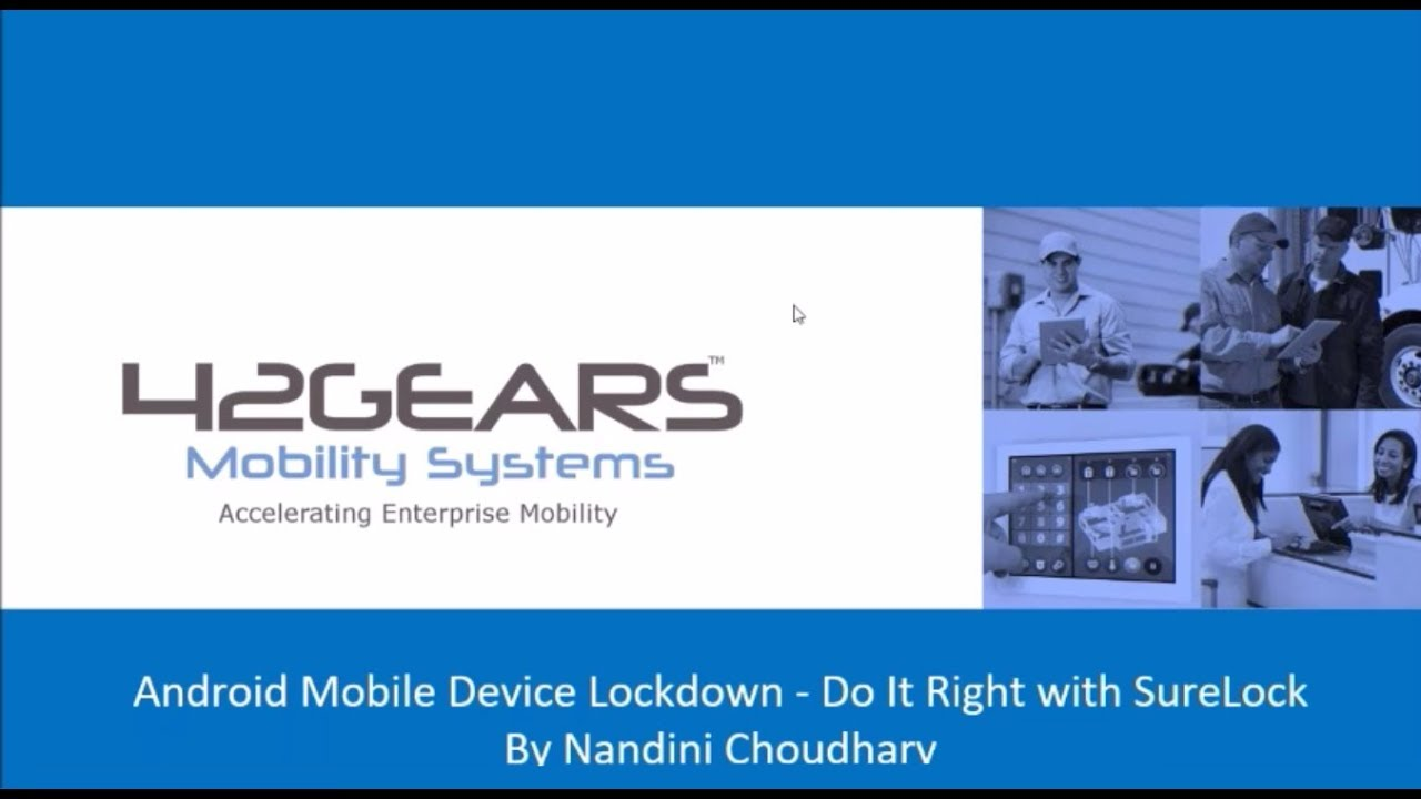 Android Mobile Device Lockdown - Do It Right With SureLock