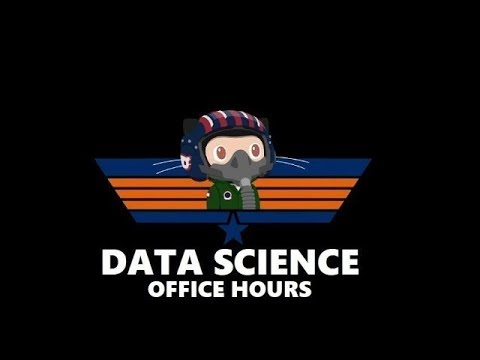 Data Science Office Hours 18-04-18 -- Choosing a ML Algorithm