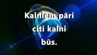 The Sound Poets - Kalniem pāri (lyrics, lirikas, vārdi)