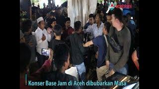 Konser Base Jam di Aceh Dibubarkan Massa
