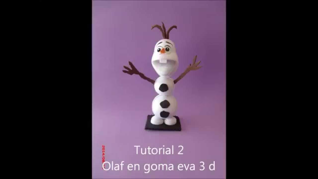 Como hacer a olaf de frozen goma eva foamy youtube - Como hacer cuadros de goma eva ...