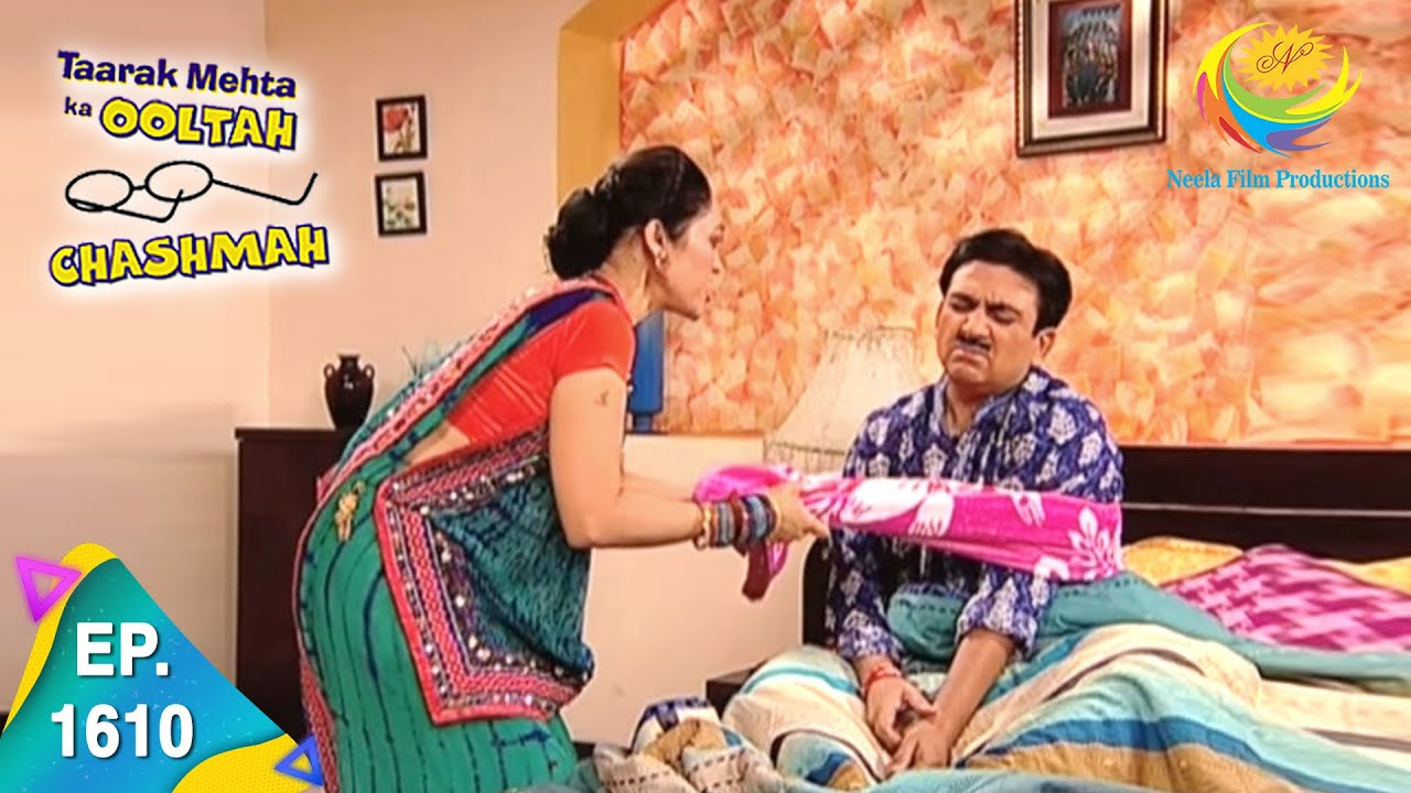 Download Taarak Mehta Ka Ooltah Chashmah - Episode 1610 - Full Episode