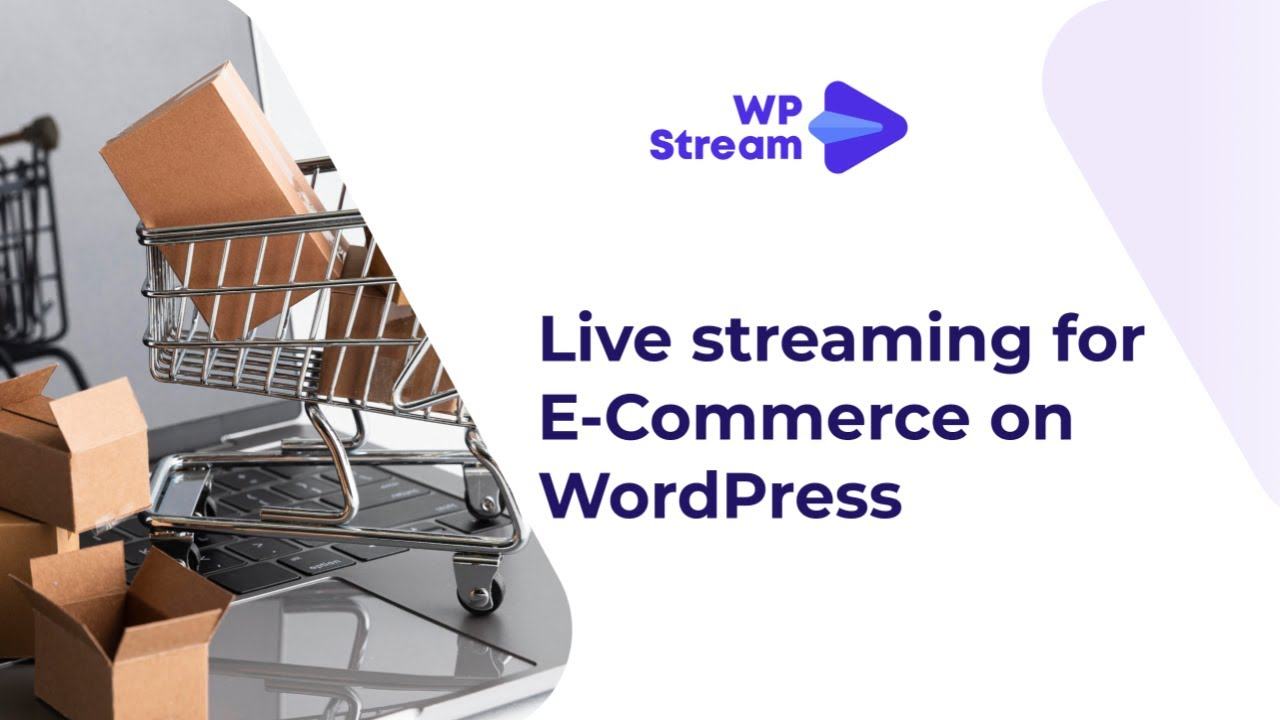 How to Live Stream on your E-Commerce Website
