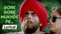 Gore Gore Mukhde Pe With Lyrics | Suhaag (1994) | Nagma | Akshay Kumar | Udit Narayan | Alka Yagnik