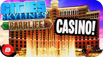 Cities Skylines Parklife - CASINO for the $$$!! #15 Cities Skylines Parklife DLC