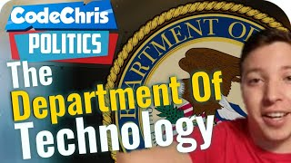 Department of Technology?  ...an Andrew Yang Policy |  Politics