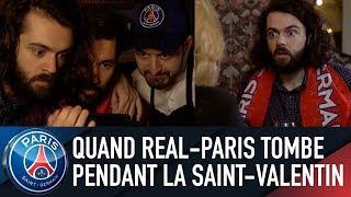 Quand REAL-PARIS tombe pendant la Saint-Valentin
