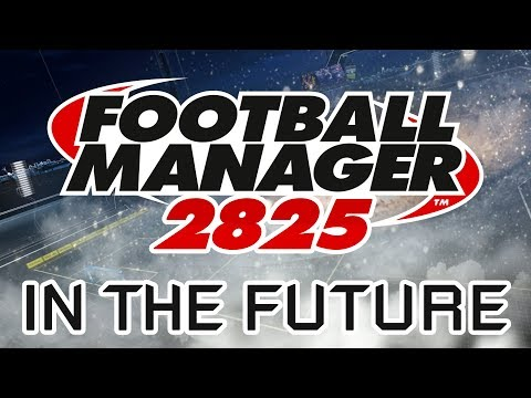FOOTBALL 800 YEARS LATER! | A FOOTBALL MANAGER SAVE | #FM2825