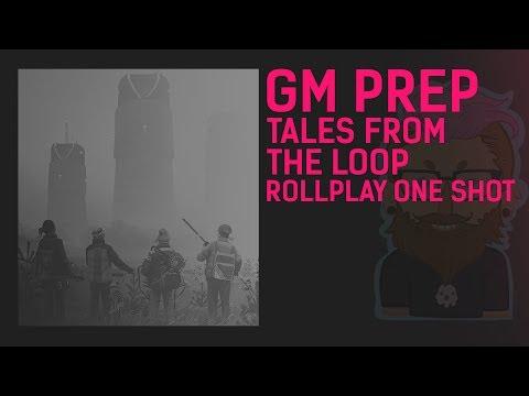 RollPlay - Tales from the Loop GM Prep