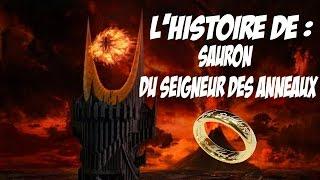 L'HISTOIRE DE : SAURON DU SEIGNEUR DES ANNEAUX