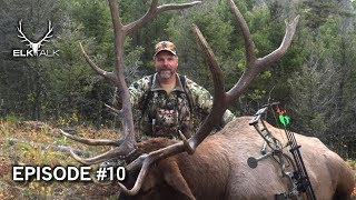 Elk Talk Podcast - Episode 10 - Elk Hunting & Gear