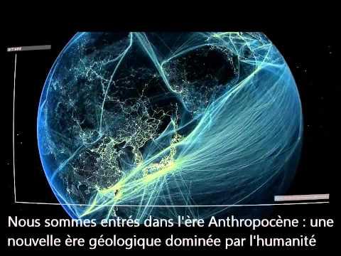 Bienvenue dans l'Anthropocène !