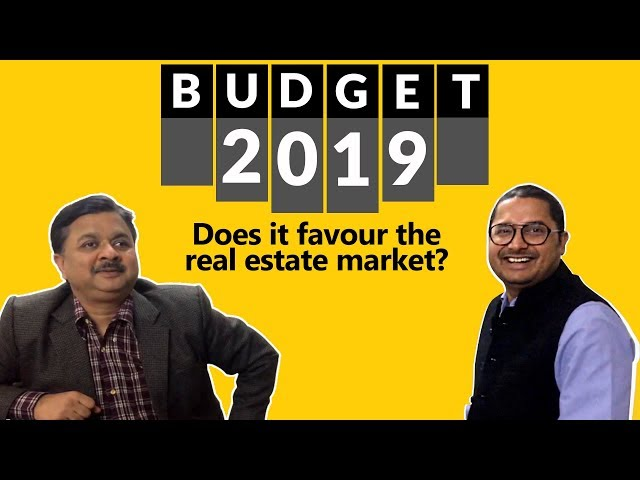 Budget 2019: Does it favour the real estate market?