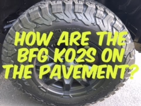 How Are The BF Goodrich KO2 All Terrain Tires On The Pavement?