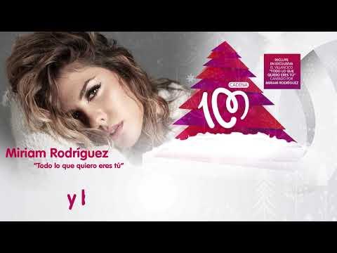 """Miriam Rodríguez: """"Todo lo que quiero eres tú"""""""