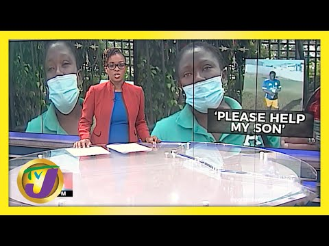 Jamaican Mother Pleads for Help for Her Son | TVJ News