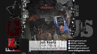 Jah Reefa - Dark Place (Official Audio 2019)