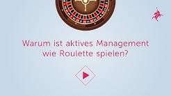 """Anlegerwissen 3: """"Warum ist aktives Management wie Roulette spielen?"""""""