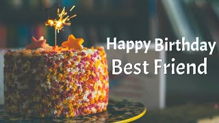 Happy birthday greetings for best friend | Best birthday wishes & messages for best friend