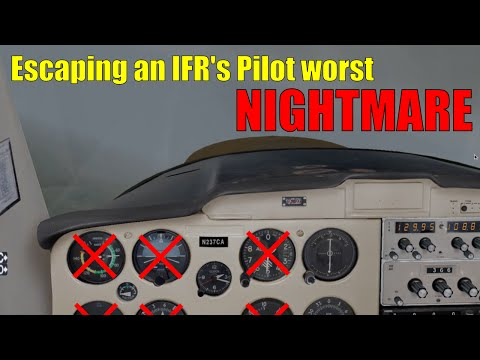 An IFR Pilot's Worst Nightmare And how to Survive
