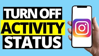 """How To Hide """"Last Active"""" On Instagram   Turn OFF Activity Status"""