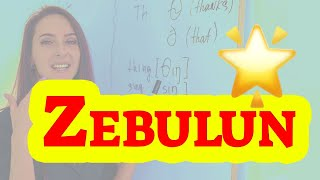 """How to say """"zebulun""""! (High Quality Voices)"""