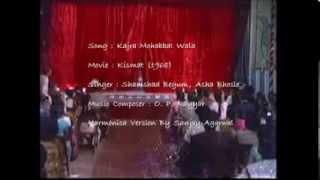 Kajra Mohabbat Wala ...... Kismat (1968)