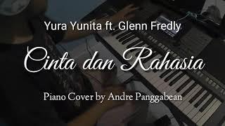 Cinta dan Rahasia - Yura Yunita ft. Glenn Fredly | Piano Cover by Andre Panggabean