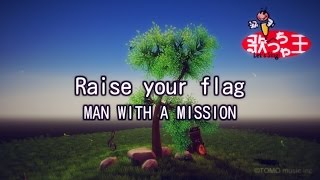 Gambar cover 【カラオケ】Raise your flag/MAN WITH A MISSION