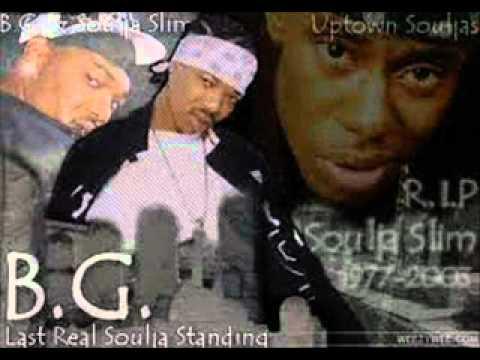 B.G - R.I.P Soulja Slim