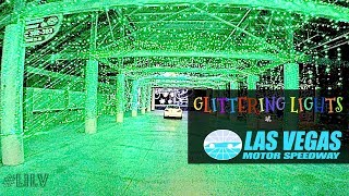 Christmas in Vegas! Pt 1 - Glittering Lights @ Vegas Motor Speedway!