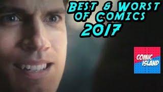 The Best & Worst of Comics in 2017